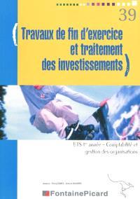 Travaux de fin d'exercice et traitement des investissements : BTS 1re année, comptabilité et gestion des organisations