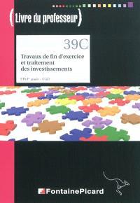 Travaux de fin d'exercice et traitement des investissements, BTS 1re année-CGO : livre du professeur