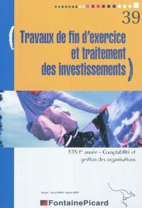 Travaux de fin d'exercice et traitement des investissements, BTS 1re année, comptabilité et gestion des organisations