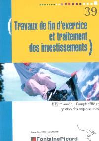 Travaux de fin d'exercice et traitement des investissements, BTS comptabilité et gestion des organisations, 1re année