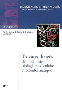 Travaux dirigés de biochimie, biologie moléculaire et bio-informatique