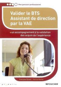 Valider le BTS assistant de direction par la VAE : un accompagnement à la validation des acquis de l'expérience