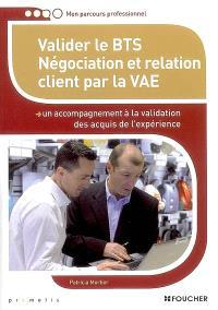 Valider le BTS négociation et relation client par la VAE : un accompagnement à la validation des acquis de l'expérience