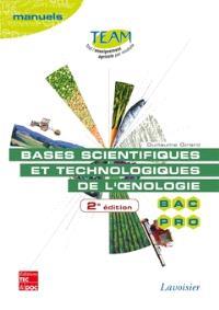 Bases scientifiques et technologiques de l'oenologie : bac pro CGEA, option vigne et vin : modules MP 141 et 143