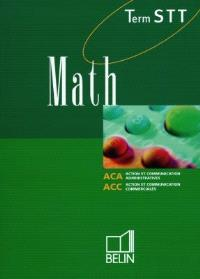 Math, terminale STT : action et communication administratives, action et communication commerciales