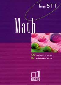 Math, terminale STT : comptabilité et gestion, informatique et gestion