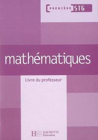 Mathématiques 1re STG : livre du professeur