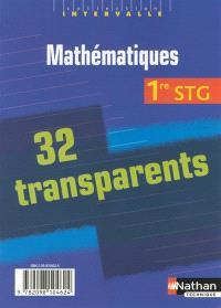 Mathématiques 1re STG : pochette de 32 transparents