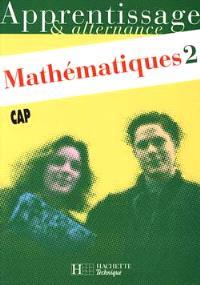 Mathématiques CAP. Volume 2