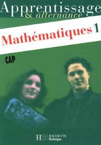 Mathématiques CAP. Volume 1
