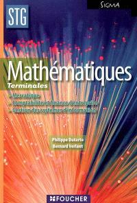 Mathématiques terminales STG mercatique, comptabilité et finance d'entreprise, gestion des systèmes d'information