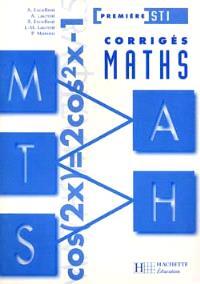 Mathématiques, 1re STI : corrigés