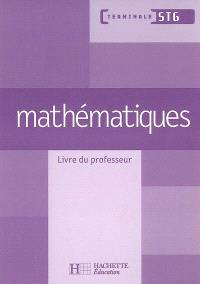 Mathématiques, terminale STG : livre du professeur