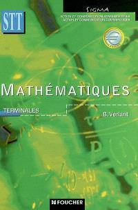 Mathématiques, terminale STT : action et communication administratives, action et communication commerciales