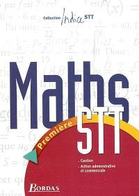 Maths, 1re STT gestion, action administrative et commerciale