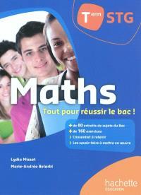 Maths, term STG : tout pour réussir le bac !