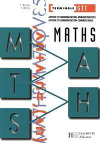 Maths, terminale STT : action et communication administratives, action et communication commerciales