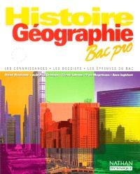 Histoire, géographie, bac pro : les connaissances, les dossiers, les épreuves du bac