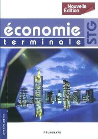 Economie terminale STG : livre de l'élève