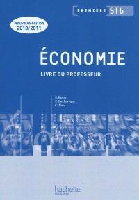 Economie, première STG : livre du professeur