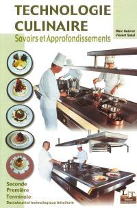 Technologie culinaire : Baccalauréat technologique Hôtellerie seconde première et terminale, BTS Hôtellerie-restauration pour la classe de mise à niveau (MAN) : savoirs et approfondissements