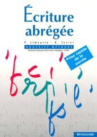 Eciture abrégée, nouvelle méthode : système français d'écriture abrégée