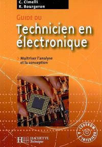 Guide du technicien en électronique : maîtriser l'analyse et la conception