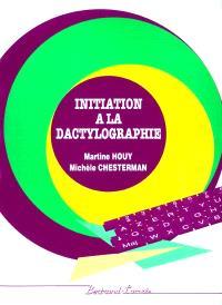 Initiation à la dactylographie
