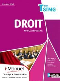 Droit, terminale STMG : i-manuel : ouvrage + licence numérique élève