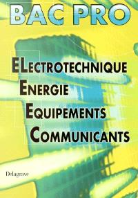 Bac Pro Electrotechnique, énergie, équipements, communicants (ELEEC)