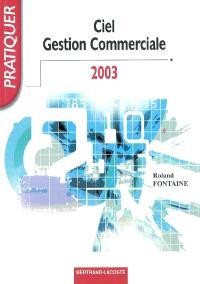 Ciel gestion commerciale 2003