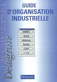 Guide d'organisation industrielle, BEP, Bac Pro, STI