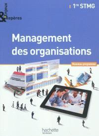 Management des organisations, 1re STMG : nouveau programme : grand format
