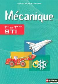 Mécanique, 1re et terminale STI
