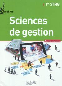 Sciences de gestion, 1re STMG : nouveau programme : format compact