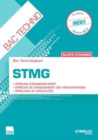 STMG, épreuve d'économie droit, épreuve de management des organisations, épreuves de spécialités : sujets d'examen, bac technologique : livre élève