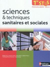 Sciences & techniques sanitaires et sociales 1re ST2S : programme 2012