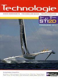 Technologie 1re et term STI2D : enseignements technologiques transversaux : programme 2011