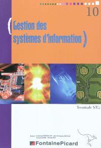 Gestion des systèmes d'information : terminale STG : cours, exercices