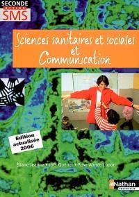 Sciences sanitaires et sociales et communication, seconde option SMS