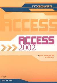 Access 2002 : pour Windows 98 et ultérieur