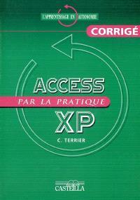 Access 2002 XP par la pratique : corrigé