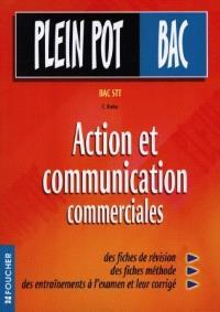 Action et communication commerciales : bac STT