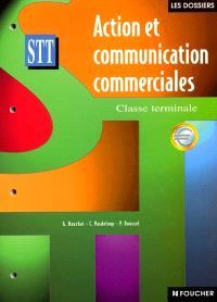 Action et communication commerciales, terminale STT : en euro