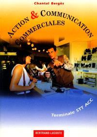 Action et communication commerciales, terminale STT ACC