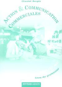 Action et communication commerciales, terminale STT ACC : livre du professeur
