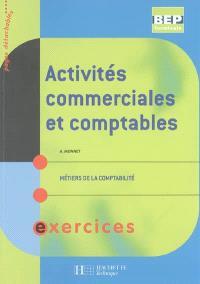 Activités commerciales et comptables, BEP terminale, métiers de la comptabilité : exercices