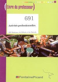 Activités professionnelles, CAP Maintenance des véhicules et des matériels : livre du professeur