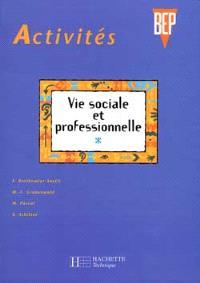 Activités vie sociale et professionnelle, 2e professionnelle et terminale