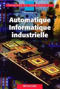 Automatique informatique industrielle, première et terminale STI